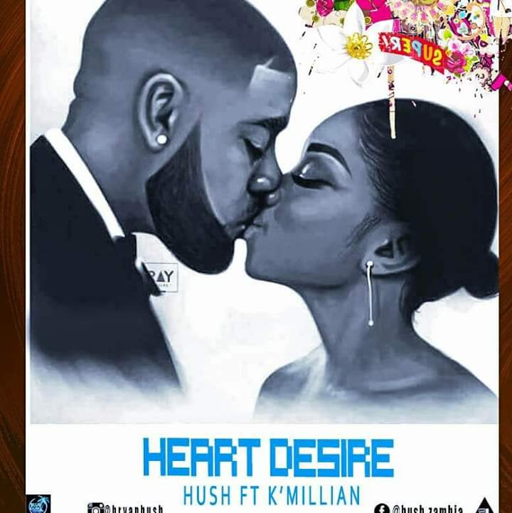 Hush Tiger Ft K'Millian-Heart Desire.