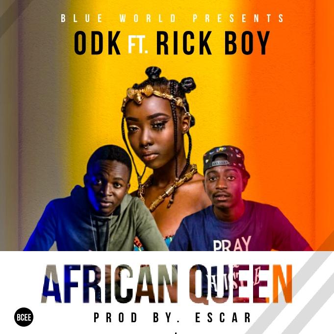 ODK Ft Rick Boy-African Queen.