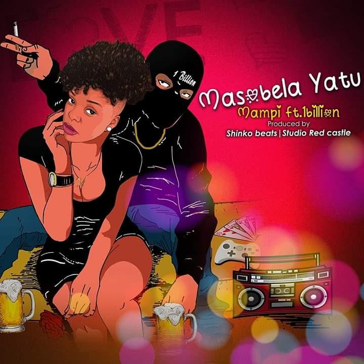 Mampi Ft 1Billion-Masobela Yatu.