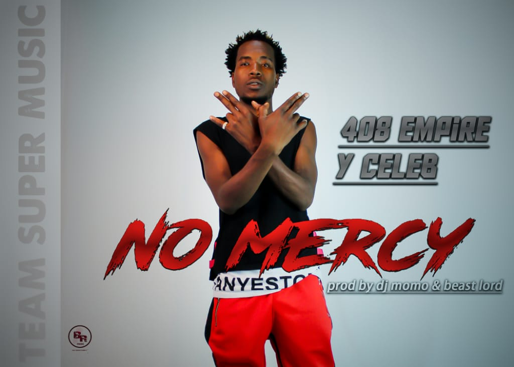 408 Empire (Y Celeb)-No Mercy.