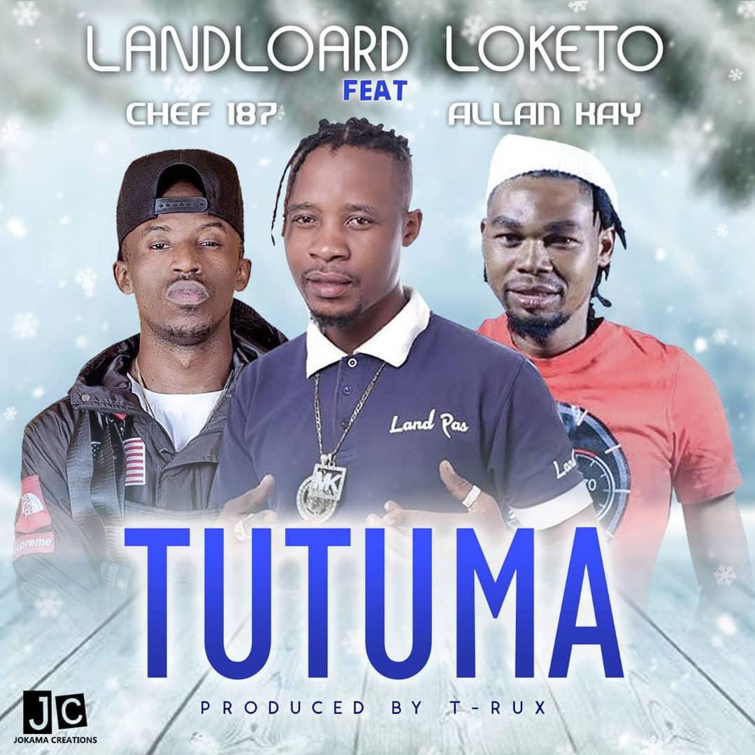 Land Lord Loketo Ft Chef 187 X Allan Kay-Tutuma.