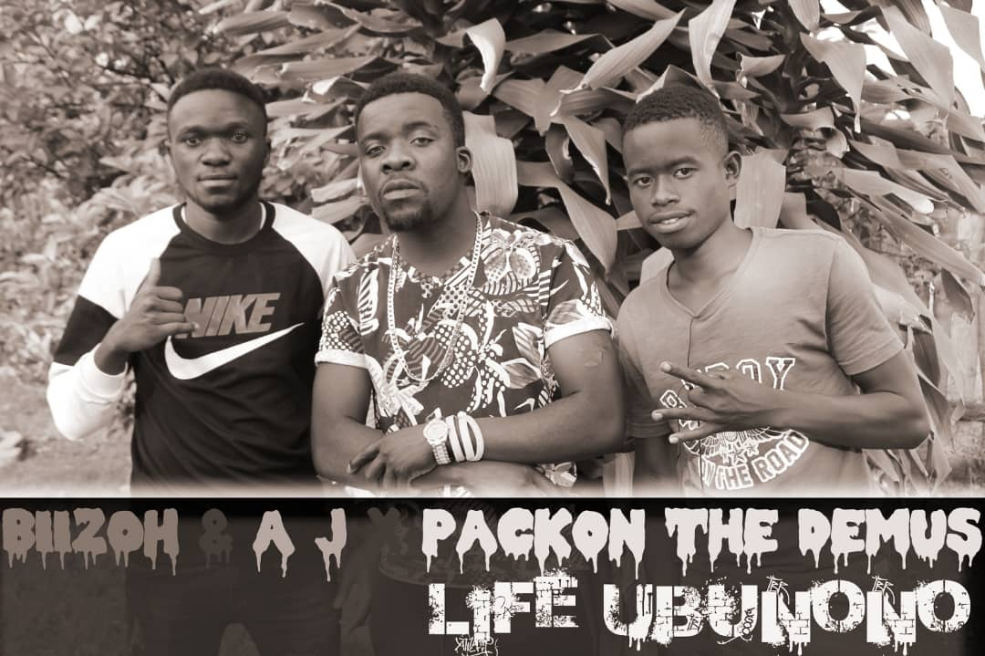 Biizoh & AJ Ft Packon The Demus-Life Ubunono.