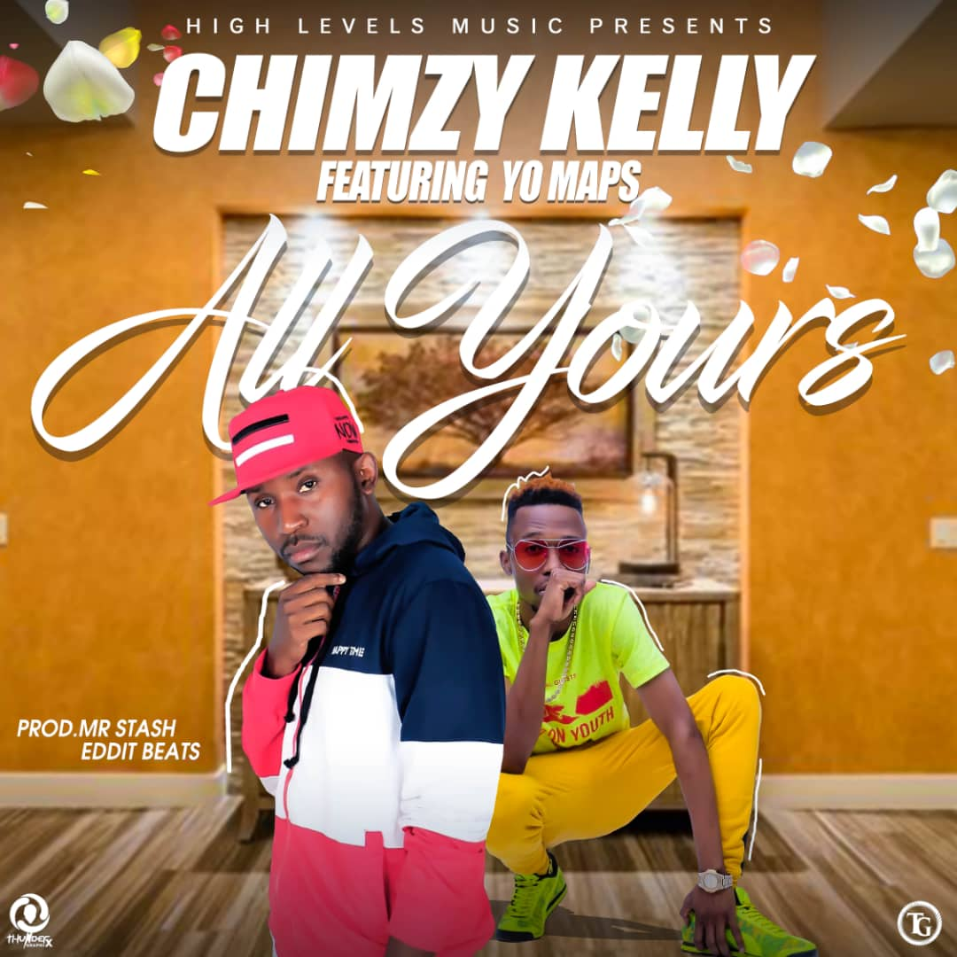 Chimzy Kelly Ft Yo Maps-All Yours.