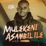Tolo Tiger Reveals The Tracklist To His Firstcoming Album – Mulekeni Asambilile.