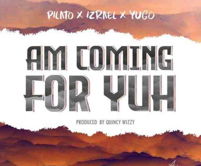 PilAto Ft Izrael & YUGO-Am Gonna Come For Yuh.