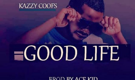 Kazzy Good Life