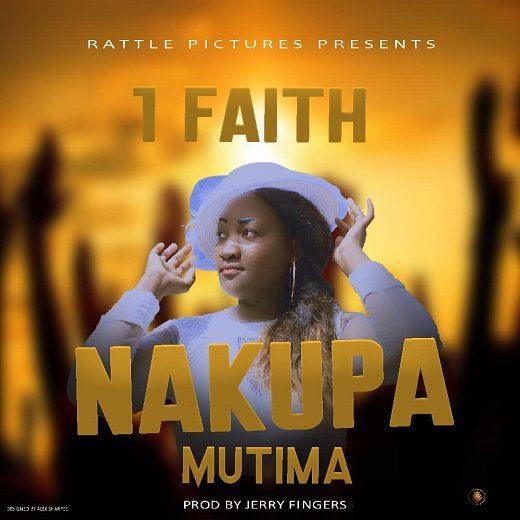 1Faith-Nakupa Mutima.