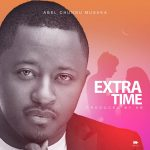 Abel Chungu-Extra Time (Official Video)