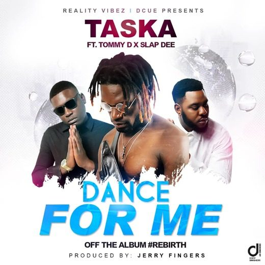 Taska Ft Slapdee & Tommy D-Dance For Me.