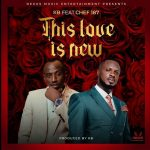 KB Ft Chef 187-This Love Is New (Official Video)