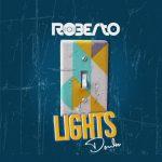 Roberto-Lights Down (VIDEO+MP3)