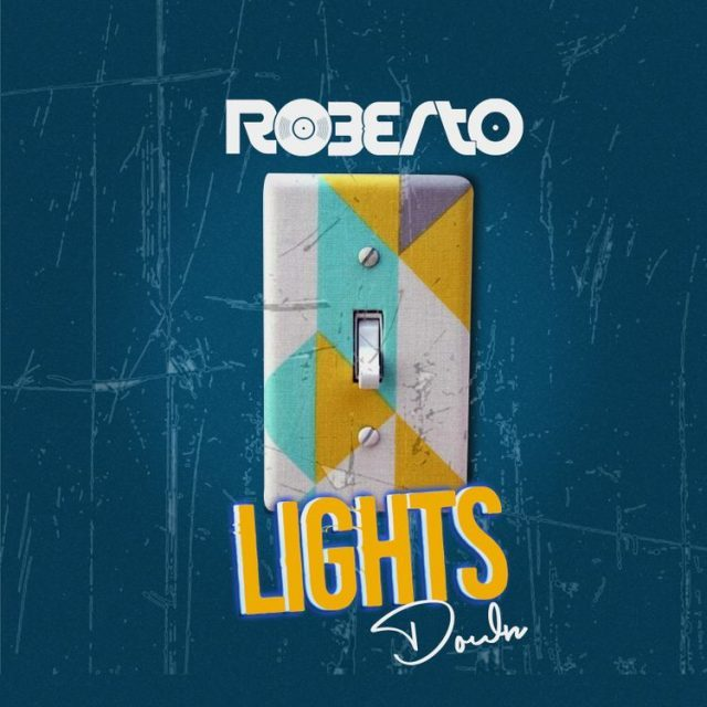 Roberto-Lights Down (VIDEO+MP3)