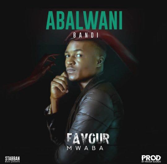 Favour Mwaba-Abalwani Bandi.