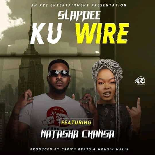 slapdee ft natasha chansa ku wire mp3 image