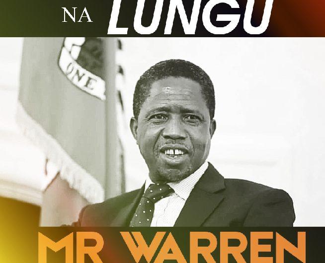 Mr Warren-Twalabwekelapo Na Lungu.