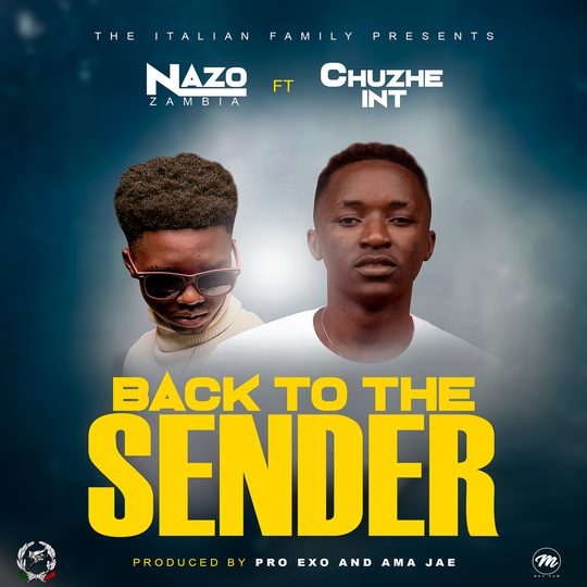 Nazo Ft Chuzhe Int-Back To The Sender.
