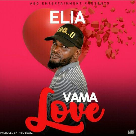 Elia-Vama Love (Prod. Trigo Beatz)