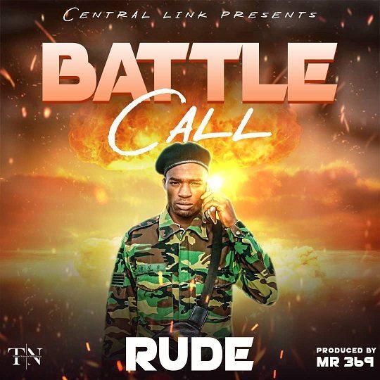 Rude-Battle Call (Prod. Mr 369)